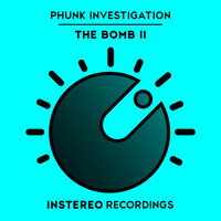 Phunk Investigation - The Bomb II