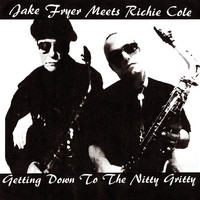 Richie Cole - Getting Down to the Nitty Gritty (feat. Richie Cole)