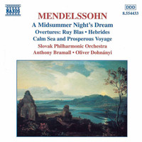 Anthony Bramall - Mendelssohn: Midsummer Night's Dream (A) / Overtures