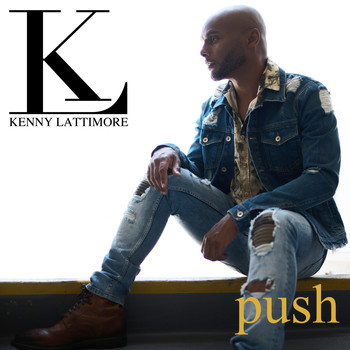 Kenny Lattimore - Push