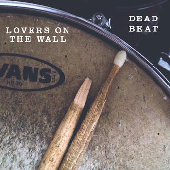 Dead Beat - Lovers On The Wall