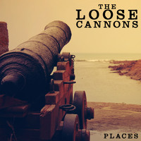 The Loose Cannons - Places