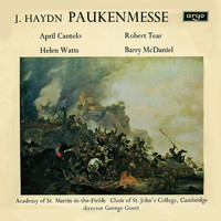 "Robert Tear / Helen Watts / Barry McDaniel / Choir Of St. John's College, Cambridge / April Cantelo / Academy of St. Martin in the Fields / George Guest - Haydn: Missa in tempore belli - ""Paukenmesse"" / M. Haydn: Ave Regina"
