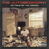 Vic Mensa - The Autobiography (Explicit)