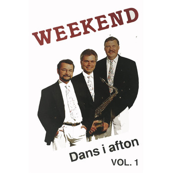 Weekend - Dans i afton, Vol. 1