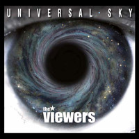 The Viewers - Universal Sky