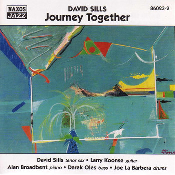 David Sills - Sills, David: Journey Together