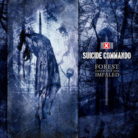 Suicide Commando - Forest of The Impaled (Deluxe Edition)