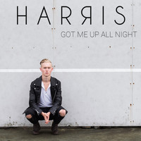 Harris - Got Me Up All Night