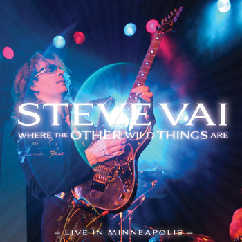 Steve Vai - Where the Other Wild Things Are (Live in Minneapolis)