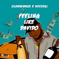 Olanrewaju - Feeling Like Davido