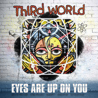 Third World - Eyes Are Upon You