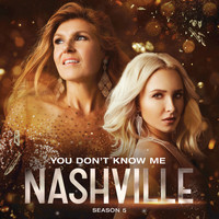 Nashville Cast - You Don't Know Me