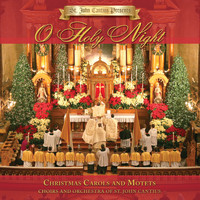 Choirs and Orchestra of St. John Cantius - St. John Cantius Presents: O Holy Night