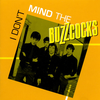 Buzzcocks - I Don't Mind The Buzzcocks