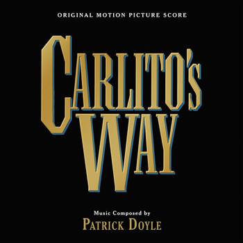 Patrick Doyle - Carlito's Way (Original Motion Picture Score)