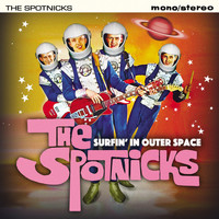 The Spotnicks - Surfin' in Outer Space