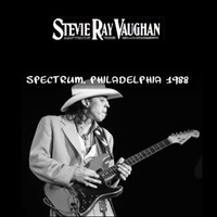 Stevie Ray Vaughan - Rockin' at the Spectrum (Recorded Live At The Spectrum, Philadelphia, May 23, 1988)