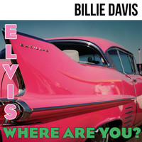 Billie Davis - Elvis Where Are You?