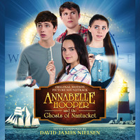 David James Nielsen - Annabelle Hooper and the Ghosts of Nantucket (Original Motion Picture Soundtrack)