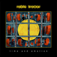 Robin Trower - Time and Emotion