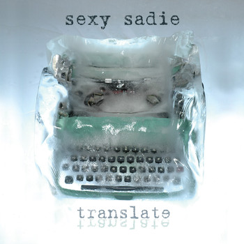 Sexy Sadie - Translate