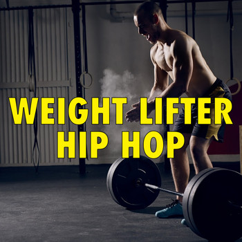 Various Artists - Weight Lifter Hip Hop
