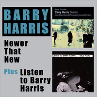 Barry Harris - Newer Than New + Listen to Barry Harris (Bonus Track Version)