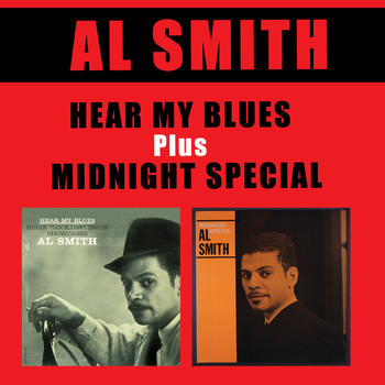 Al Smith - Hear My Blues + Midnight Special