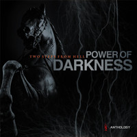 Two Steps From Hell - Power of Darkness Anthology