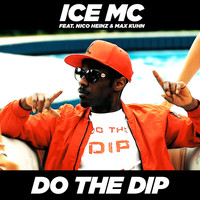 Ice Mc - Do the Dip