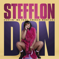 Stefflon Don / French Montana - Hurtin' Me