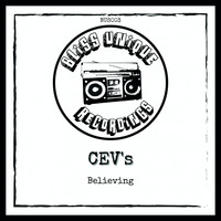 CEV's - Believing