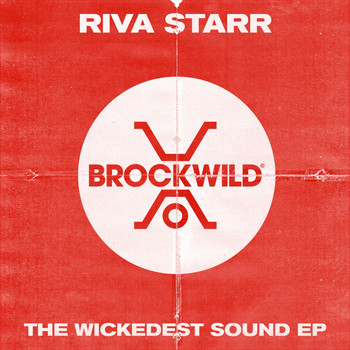 Riva Starr - The Wickedest Sound EP