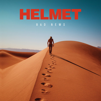 Helmet - Bad News