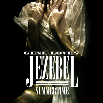 Gene Loves Jezebel - Summertime
