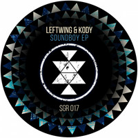 Leftwing & Kody - Sound Boy EP