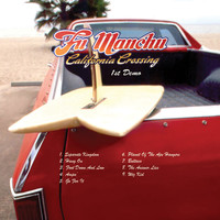 Fu Manchu - California Crossing (1st Demo)