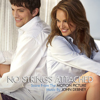 John Debney - No Strings Attached (Original Motion Picture Score)