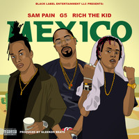 Rich The Kid - Mexico (feat. Rich The Kid & Sam Pain)