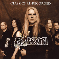 Saxon - Classics Re-Recorded