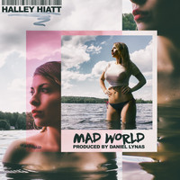 Halley Hiatt - Mad World