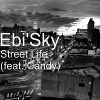 Candy - Street Life (feat. Candy)