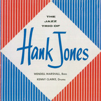 Hank Jones - The Trio of Hank Jones (Remastered)