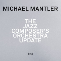 Michael Mantler - The Jazz Composer's Orchestra - Update (Live)
