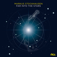 Markus Stockhausen - Far into the Stars