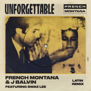 French montana feat swae lee unforgettable mp3 song download
