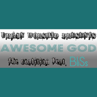 Bliss - Awesome God (feat. BliSs)