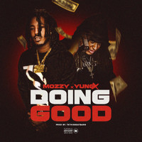 Mozzy - Doing Good (feat. Mozzy)