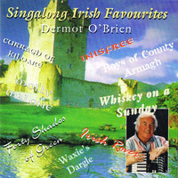 Dermot O'Brien - Singalong Irish Favourites